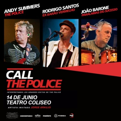 Jazz Nights presenta CALL THE POLICE en Argentina! 14 de junio, Teatro Coliseo!